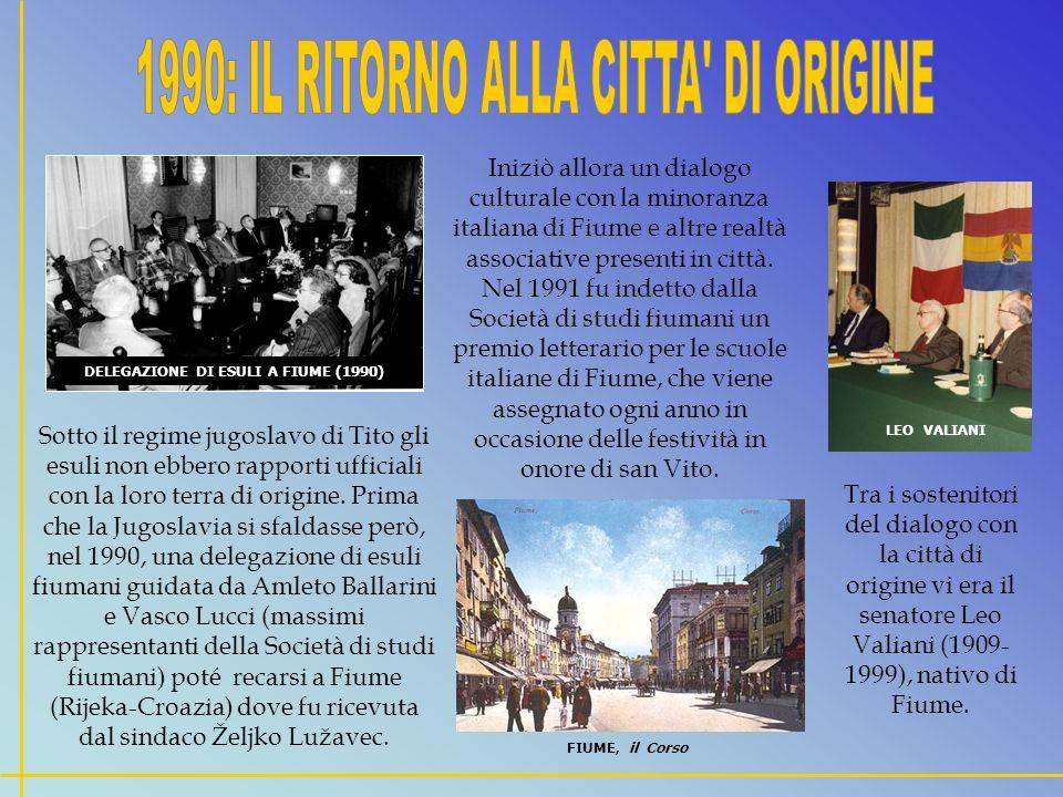 Sotto il regime jugoslavo di Tito gli esuli non ebbero rapporti ufficiali con la loro terra di origine.