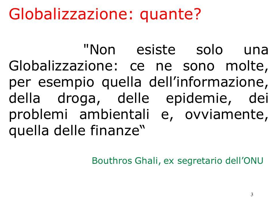 3 Globalizzazione: quante?