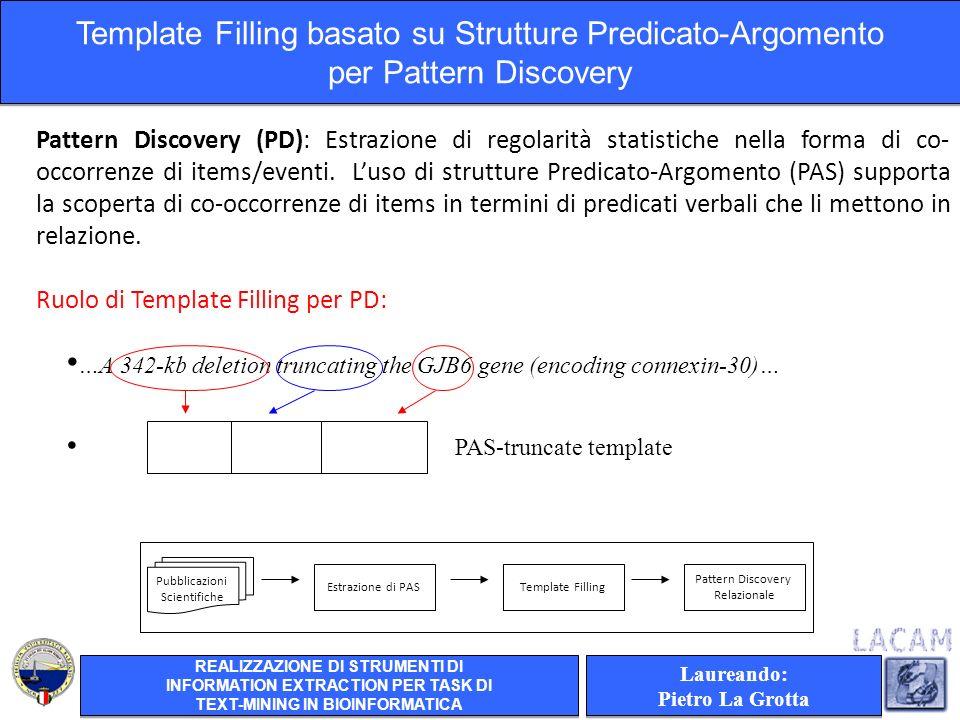 Pattern Discovery (PD): Estrazione di regolarità statistiche nella forma di co- occorrenze di items/eventi.