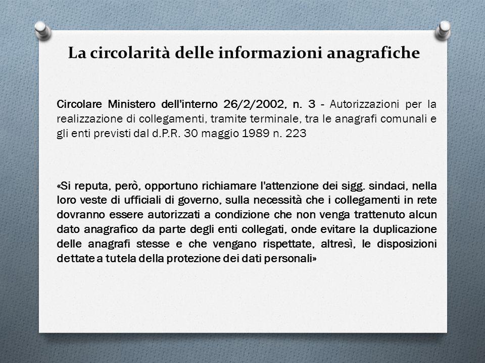 La circolarità delle informazioni anagrafiche Circolare Ministero dell'interno 26/2/2002, n. 3 - Autorizzazioni per la realizzazione di collegamenti,