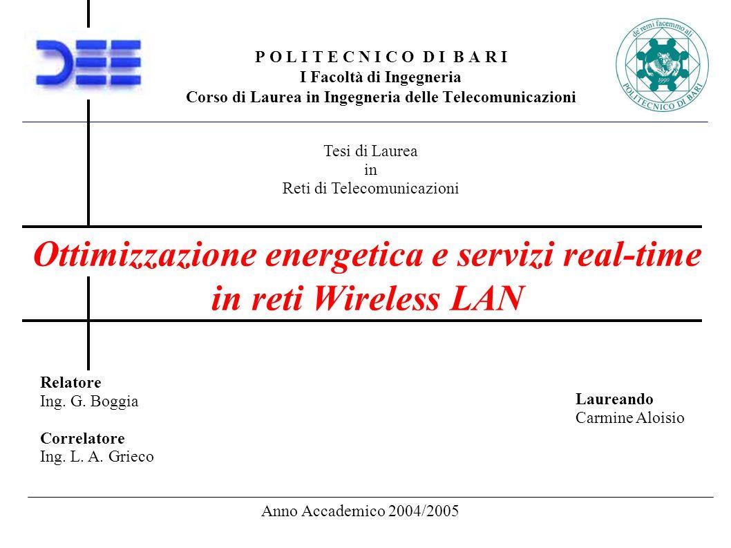 P O L I T E C N I C O D I B A R I I Facoltà di Ingegneria Corso di Laurea in Ingegneria delle Telecomunicazioni Ottimizzazione energetica e servizi re