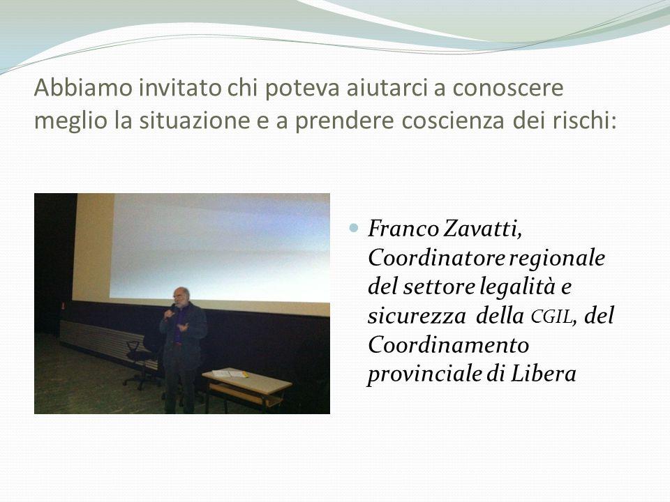 Abbiamo invitato chi poteva aiutarci a conoscere meglio la situazione e a prendere coscienza dei rischi: Franco Zavatti, Coordinatore regionale del se