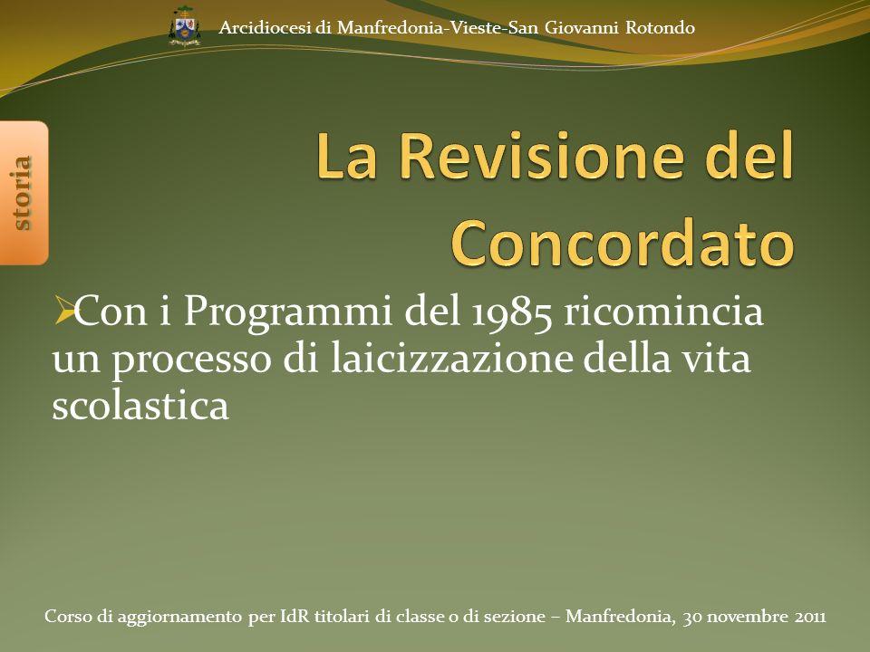 Corso di aggiornamento per IdR titolari di classe o di sezione – Manfredonia, 30 novembre 2011 Arcidiocesi di Manfredonia-Vieste-San Giovanni Rotondo