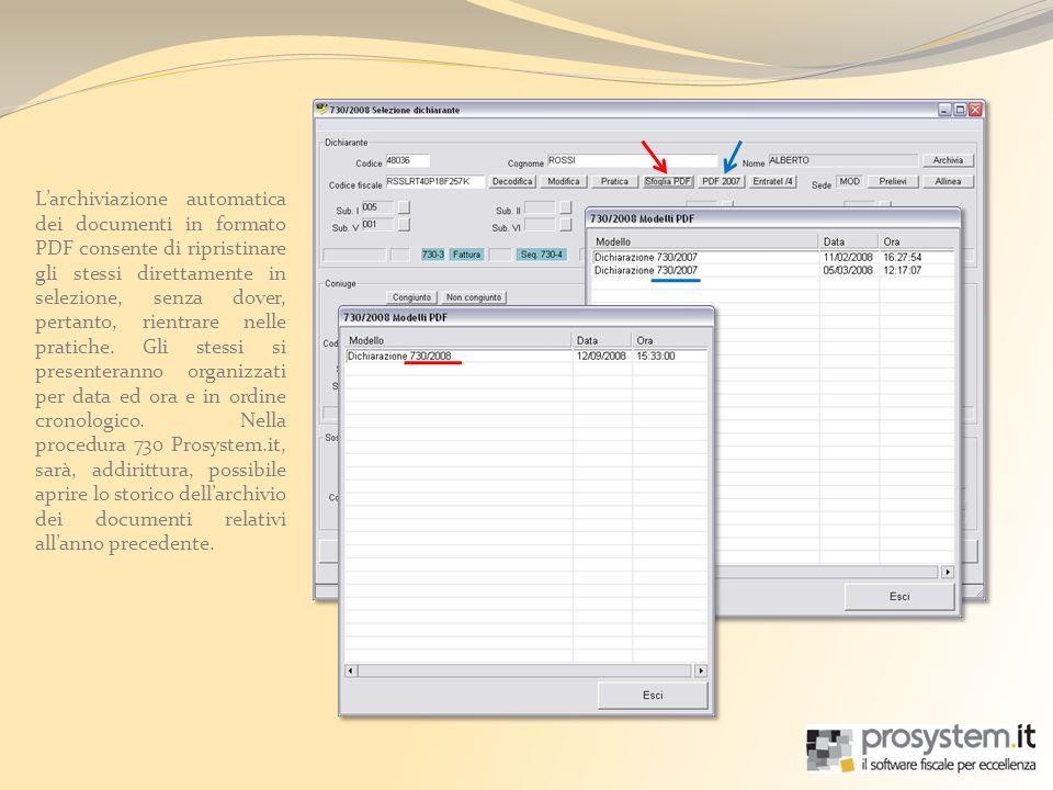 Larchiviazione automatica dei documenti in formato PDF consente di ripristinare gli stessi direttamente in selezione, senza dover, pertanto, rientrare nelle pratiche.