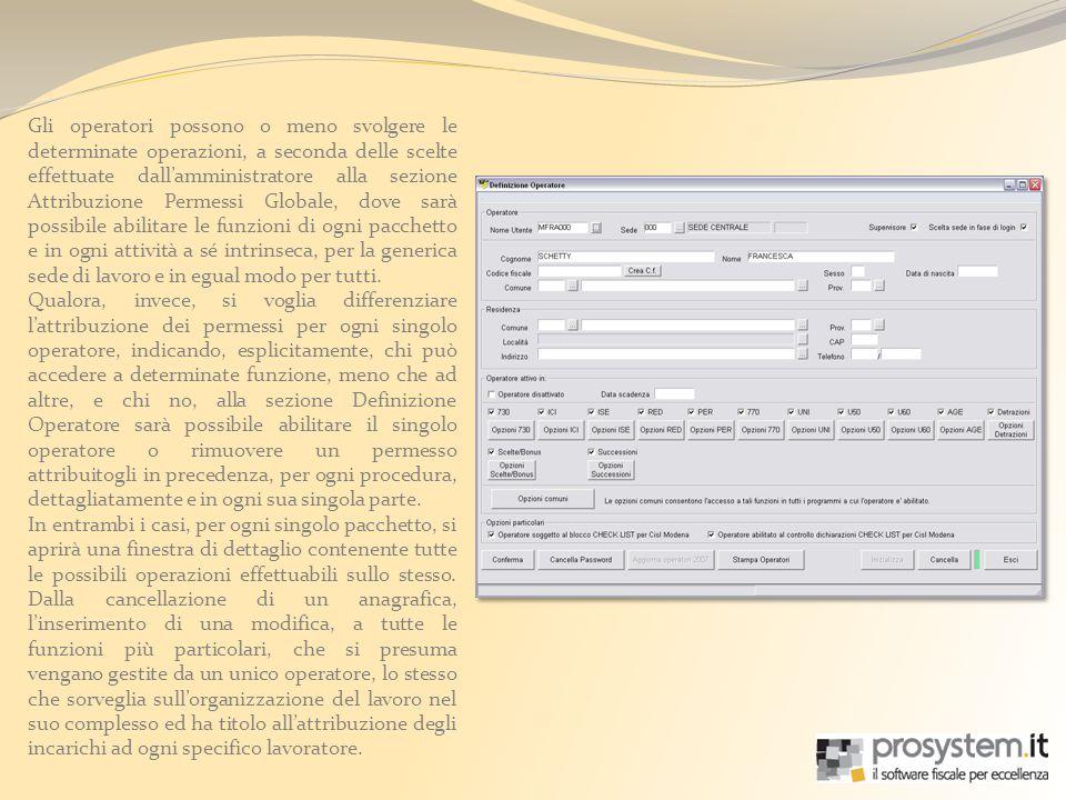 Gli operatori possono o meno svolgere le determinate operazioni, a seconda delle scelte effettuate dallamministratore alla sezione Attribuzione Permes