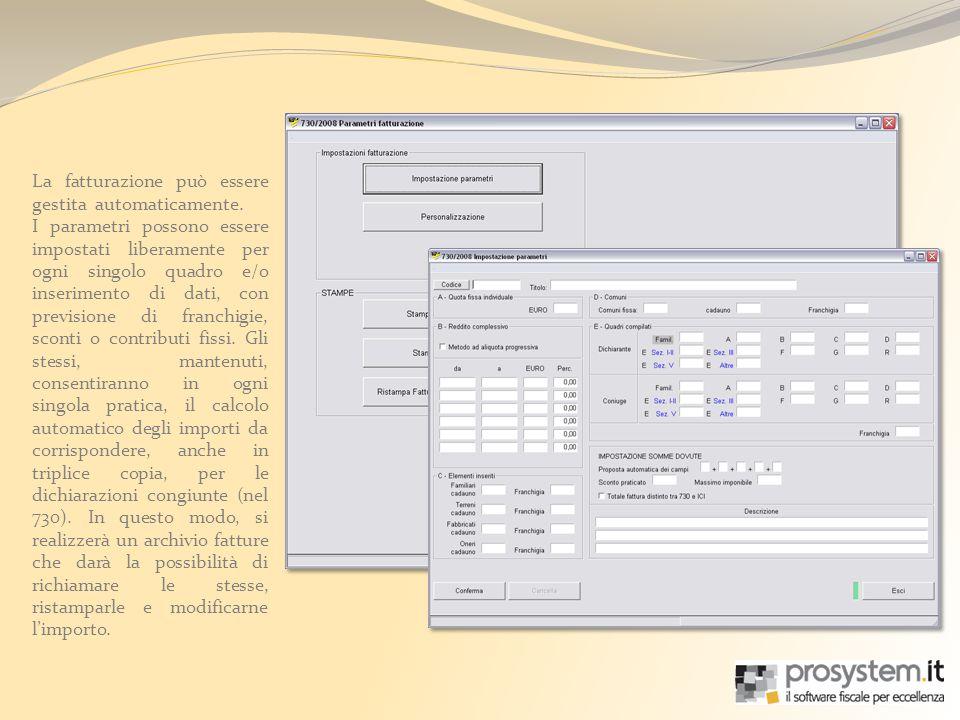 La fatturazione può essere gestita automaticamente. I parametri possono essere impostati liberamente per ogni singolo quadro e/o inserimento di dati,