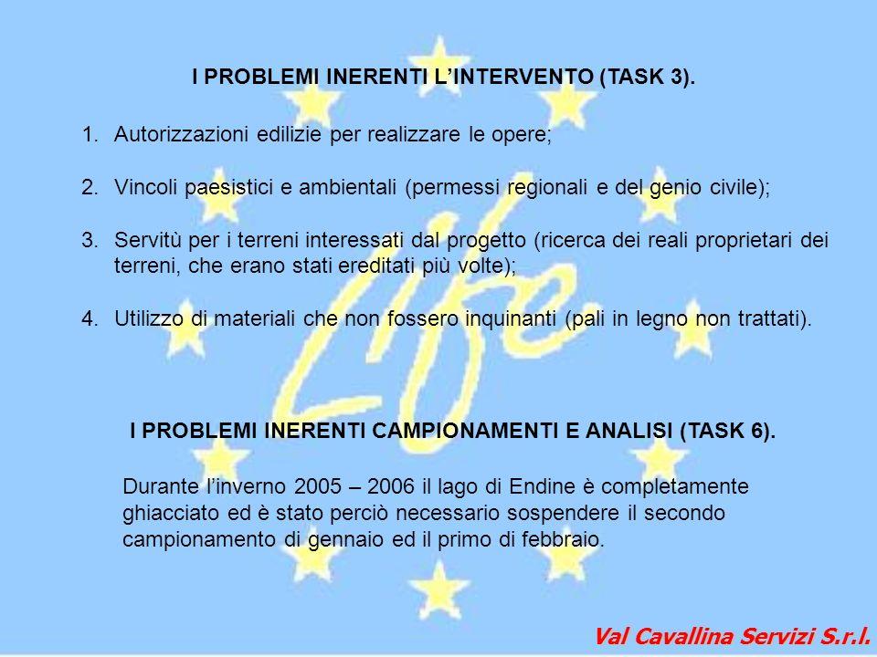 Val Cavallina Servizi S.r.l. 1.Autorizzazioni edilizie per realizzare le opere; 2.Vincoli paesistici e ambientali (permessi regionali e del genio civi