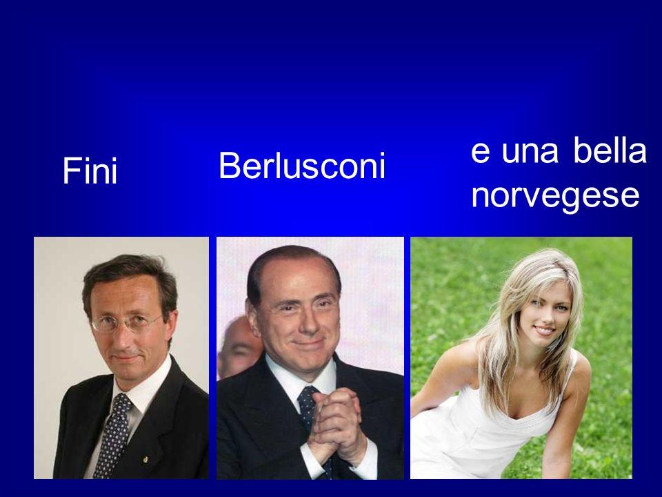 Fini e una bella norvegese Berlusconi