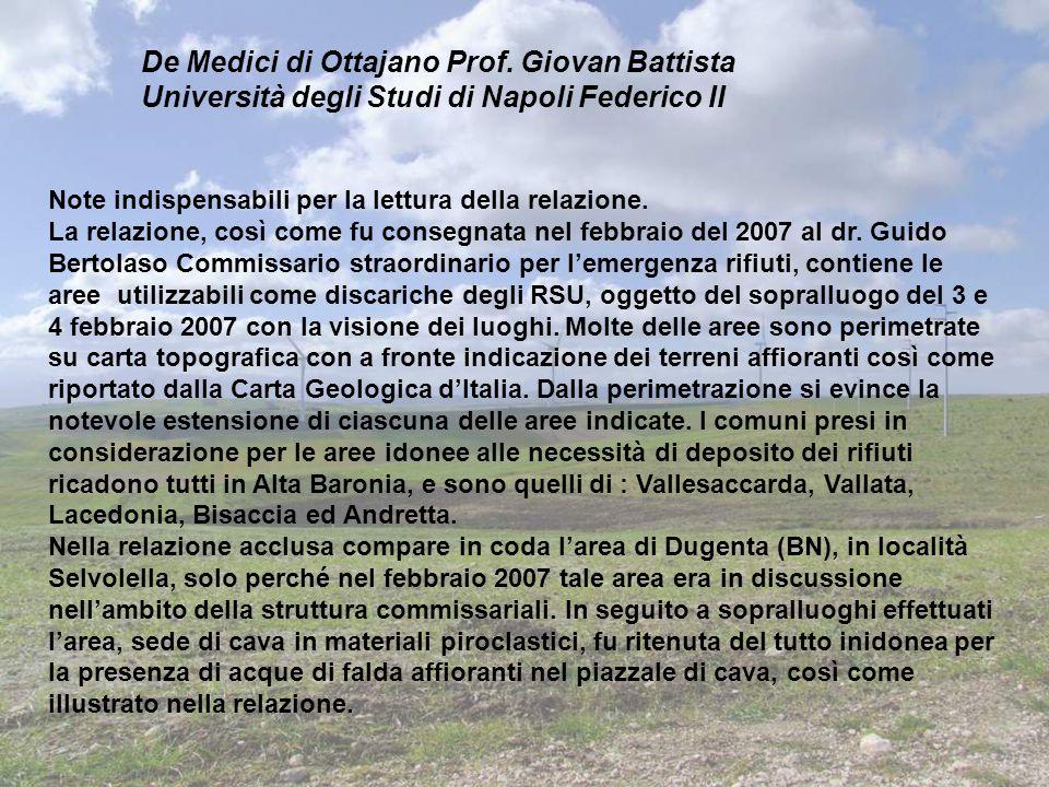 De Medici di Ottajano Prof. Giovan Battista Università degli Studi di Napoli Federico II Note indispensabili per la lettura della relazione. La relazi