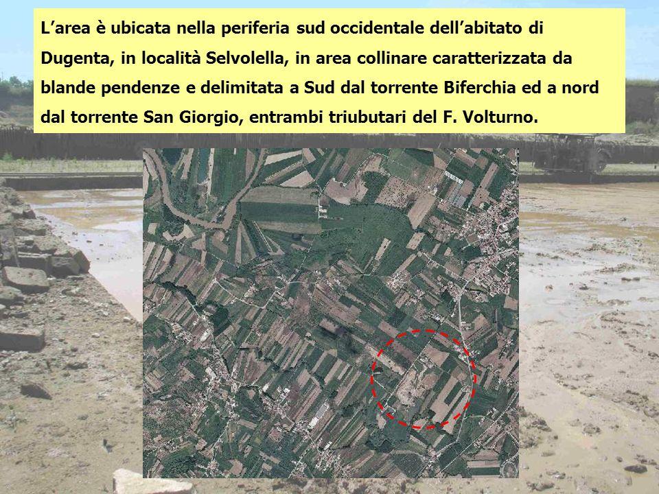 Larea è ubicata nella periferia sud occidentale dellabitato di Dugenta, in località Selvolella, in area collinare caratterizzata da blande pendenze e