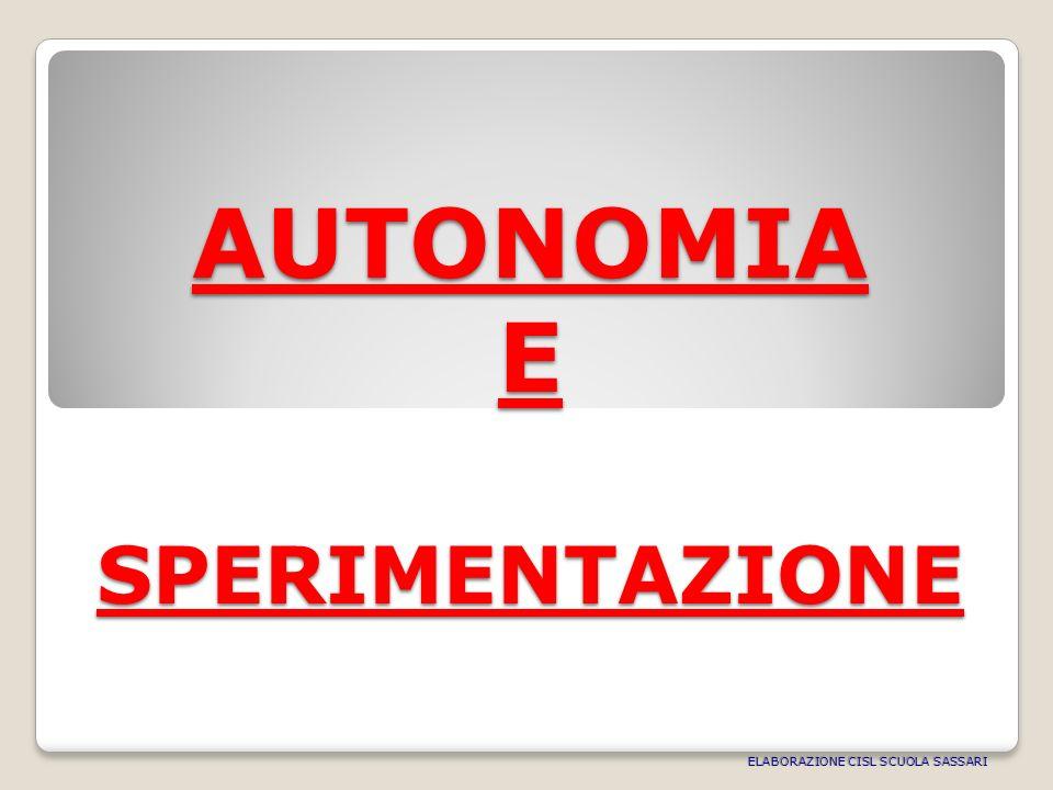 AUTONOMIA E SPERIMENTAZIONE ELABORAZIONE CISL SCUOLA SASSARI