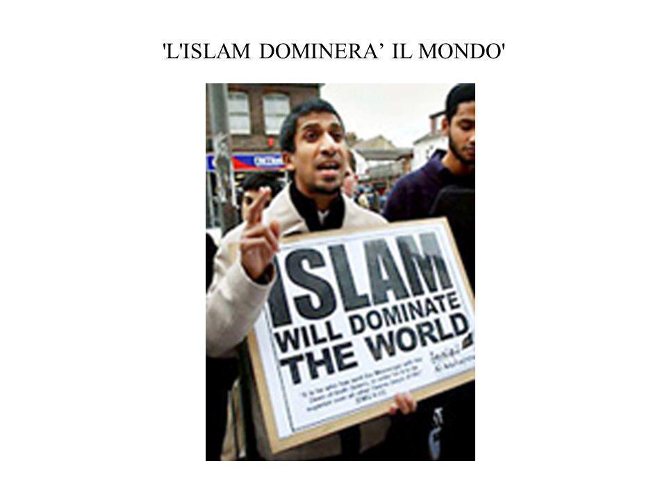 L ISLAM DOMINERA IL MONDO