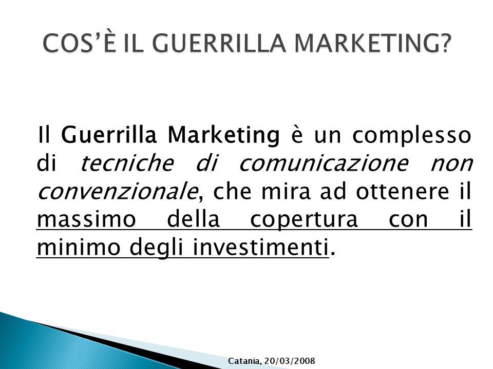 Il Guerrilla Marketing è un complesso di tecniche di comunicazione non convenzionale, che mira ad ottenere il massimo della copertura con il minimo de