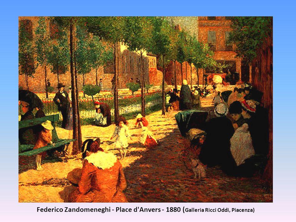 Federico Zandomeneghi - Place d'Anvers - 1880 ( Galleria Ricci Oddi, Piacenza)