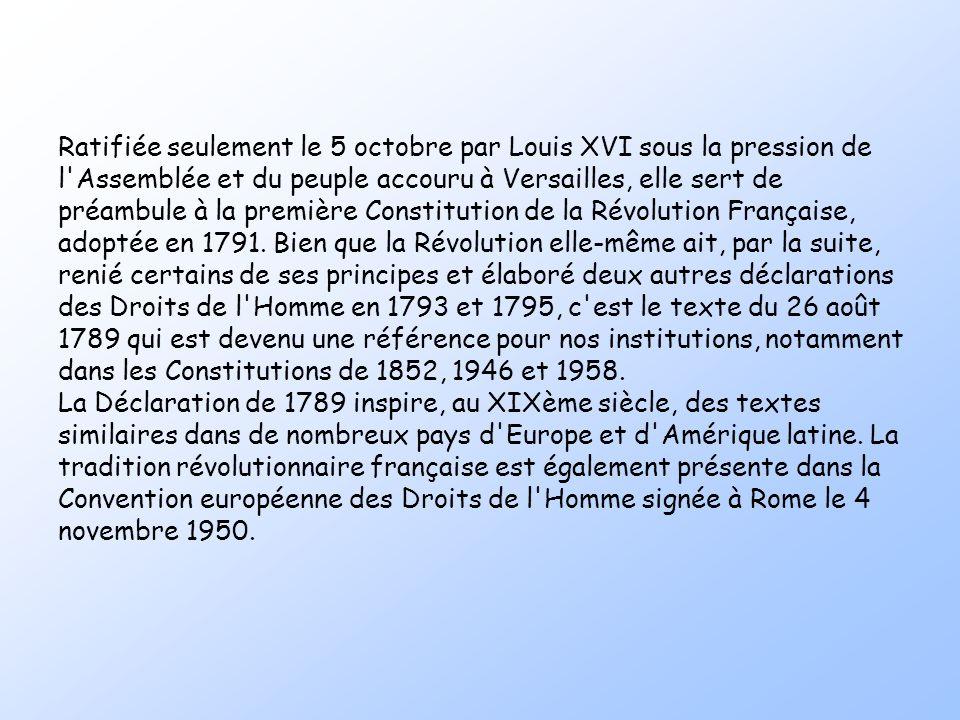 L'histoire La Déclaration des Droits de l'Homme et du Citoyen est, avec les décrets des 4 et 11 août 1789 sur la suppression des droits féodaux, un de