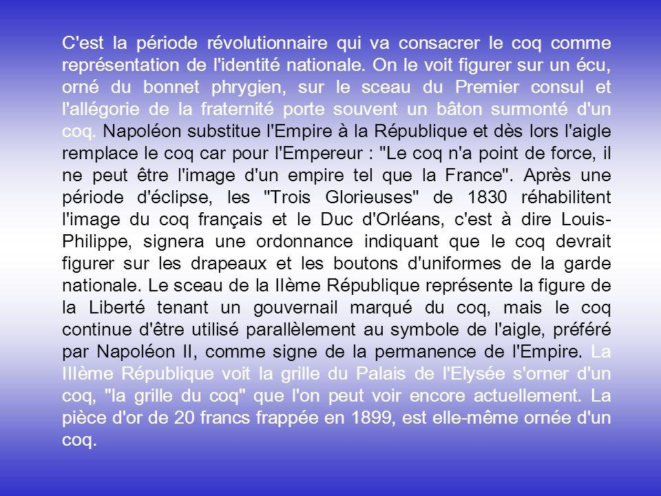 C'est progressivement que la figure du coq est devenue la représentation symbolique du peuple français la mieux partagée par tous. Au Moyen Age, le co
