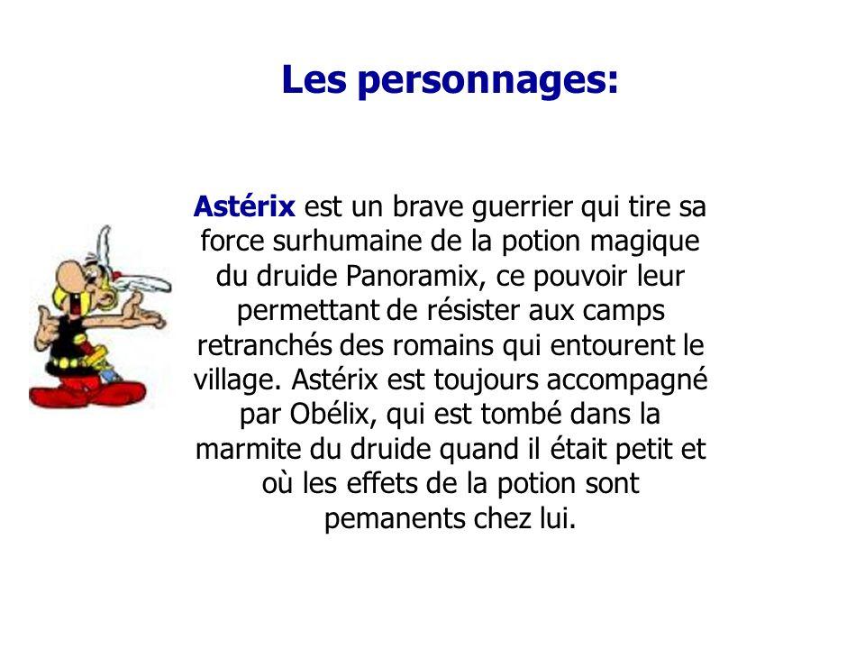 Présentation Astérix est l'une des BD les plus connues au monde, les histoires de ce Gaulois ont parcouru le monde entier. Astérix est un petit bonhom
