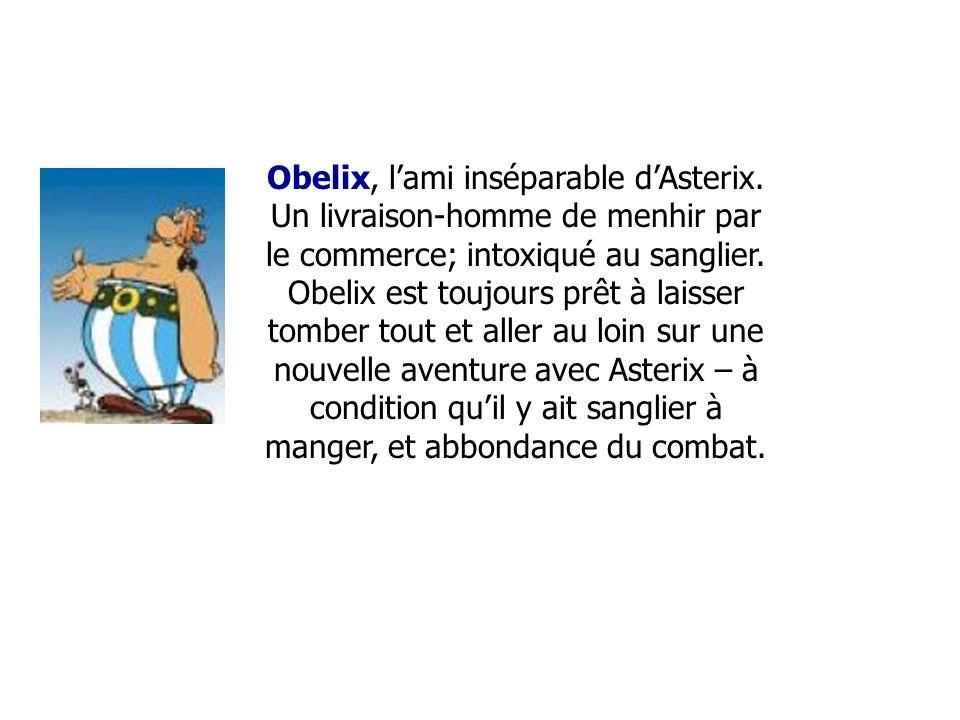Les personnages: Astérix est un brave guerrier qui tire sa force surhumaine de la potion magique du druide Panoramix, ce pouvoir leur permettant de ré