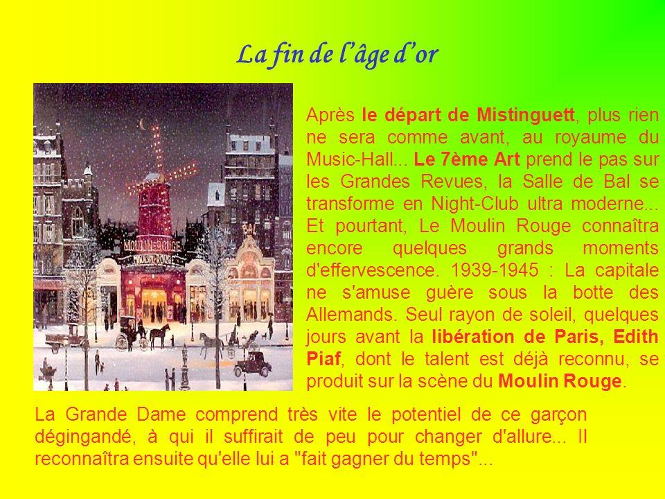 J usqu'à la première guerre mondiale, Le Moulin Rouge se transforme en véritable temple de l'opérette. Là encore inspirés par la musique d'Offenbach,