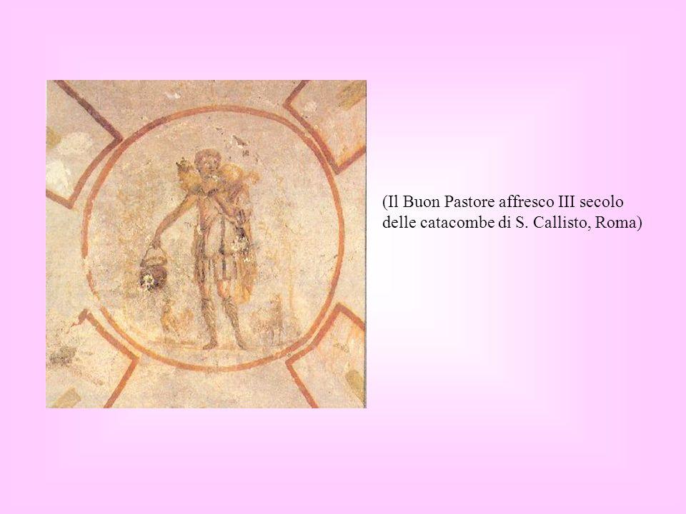 I simboli: IL BUON PASTORE Il buon pastore richiama una parabola del Vangelo. Gesù è il Pastore buono che ha cura degli uomini, rappresentati simbolic