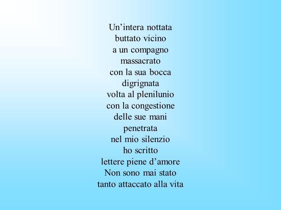 Giuseppe Ungaretti Ungaretti partecipò alla Prima Guerra Mondiale come fante sul Carso scrivendo su questo argomento alcune poesie che fanno capire il