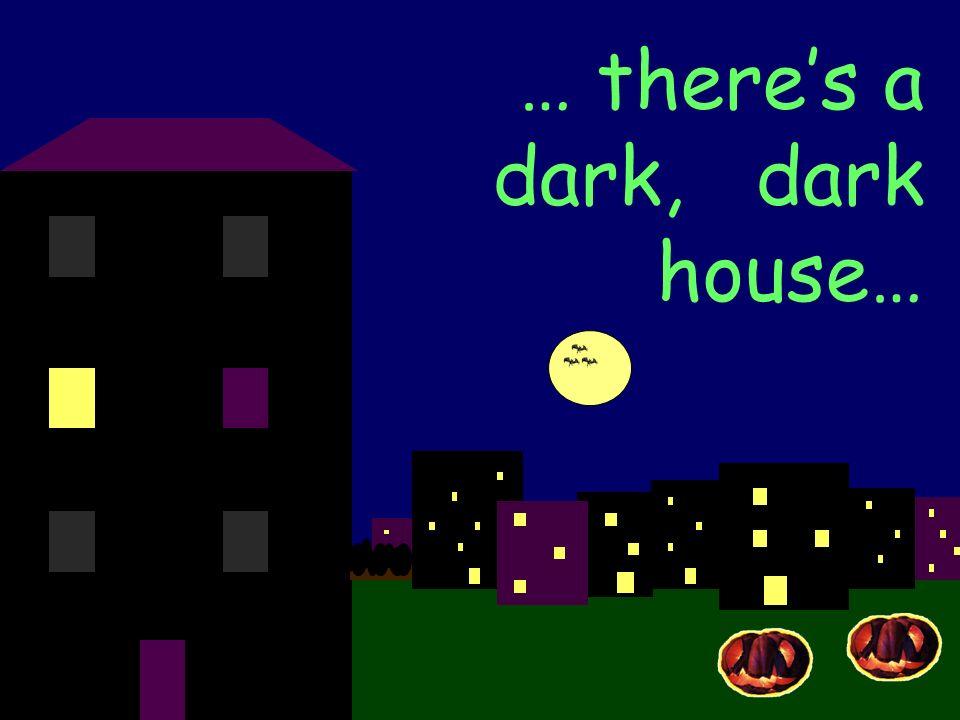 …there s a dark, dark tower…