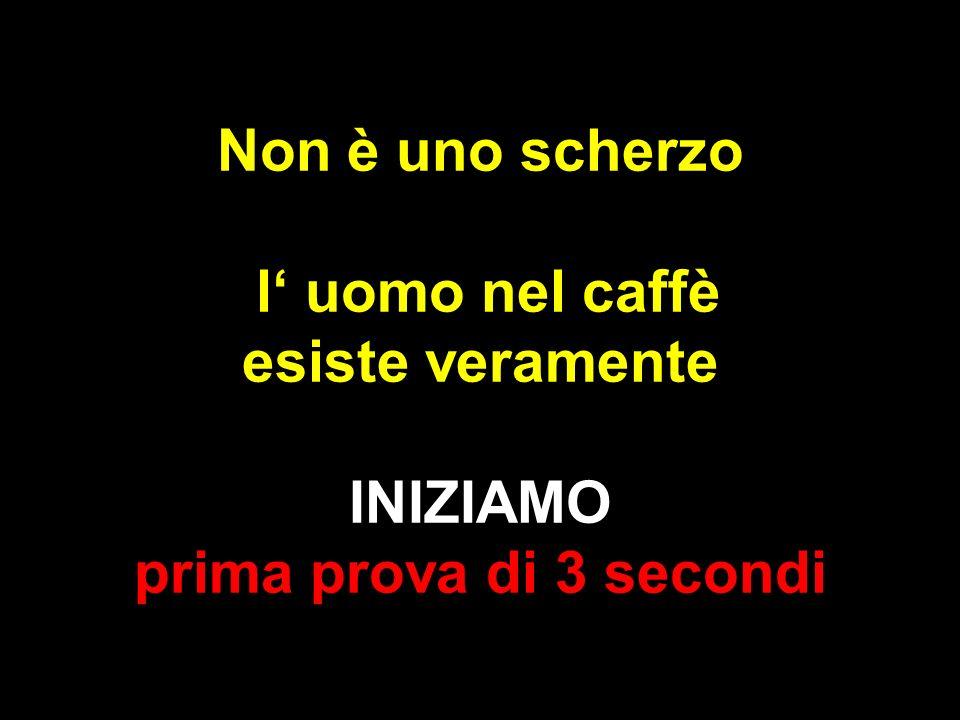 Non è uno scherzo l uomo nel caffè esiste veramente INIZIAMO prima prova di 3 secondi