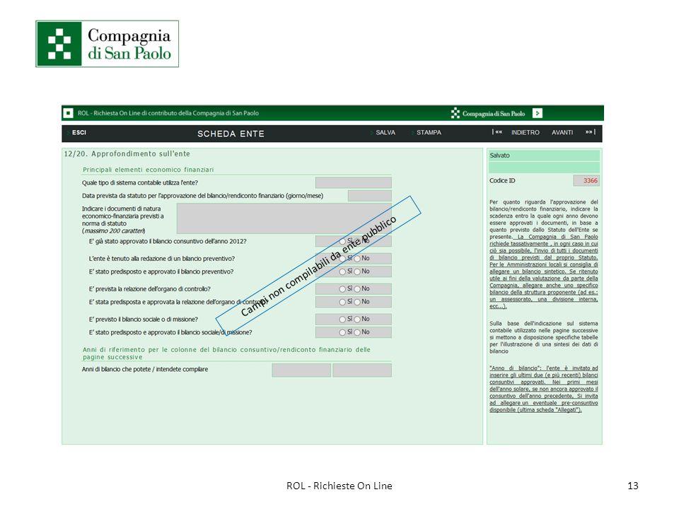 13ROL - Richieste On Line Campi non compilabili da ente pubblico