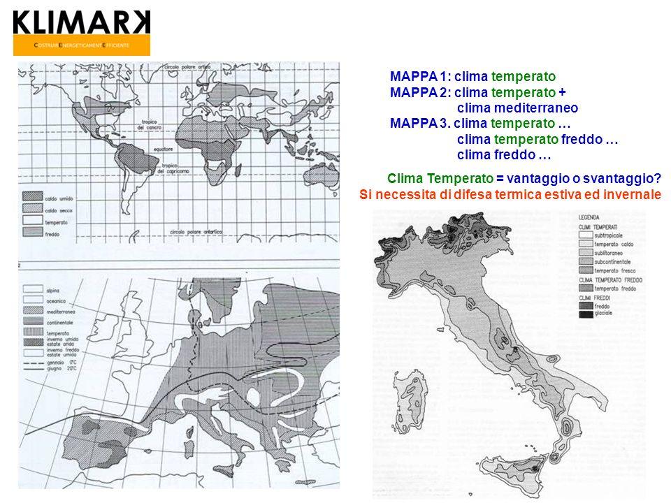 MAPPA 1: clima temperato MAPPA 2: clima temperato + clima mediterraneo MAPPA 3. clima temperato … clima temperato freddo … clima freddo … Clima Temper