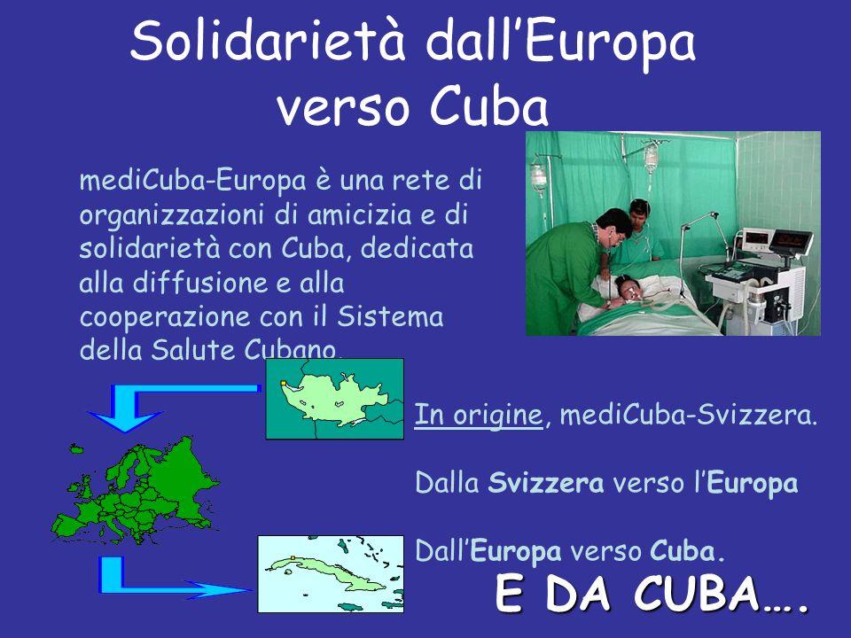 mediCuba-Europa è una rete di organizzazioni di amicizia e di solidarietà con Cuba, dedicata alla diffusione e alla cooperazione con il Sistema della