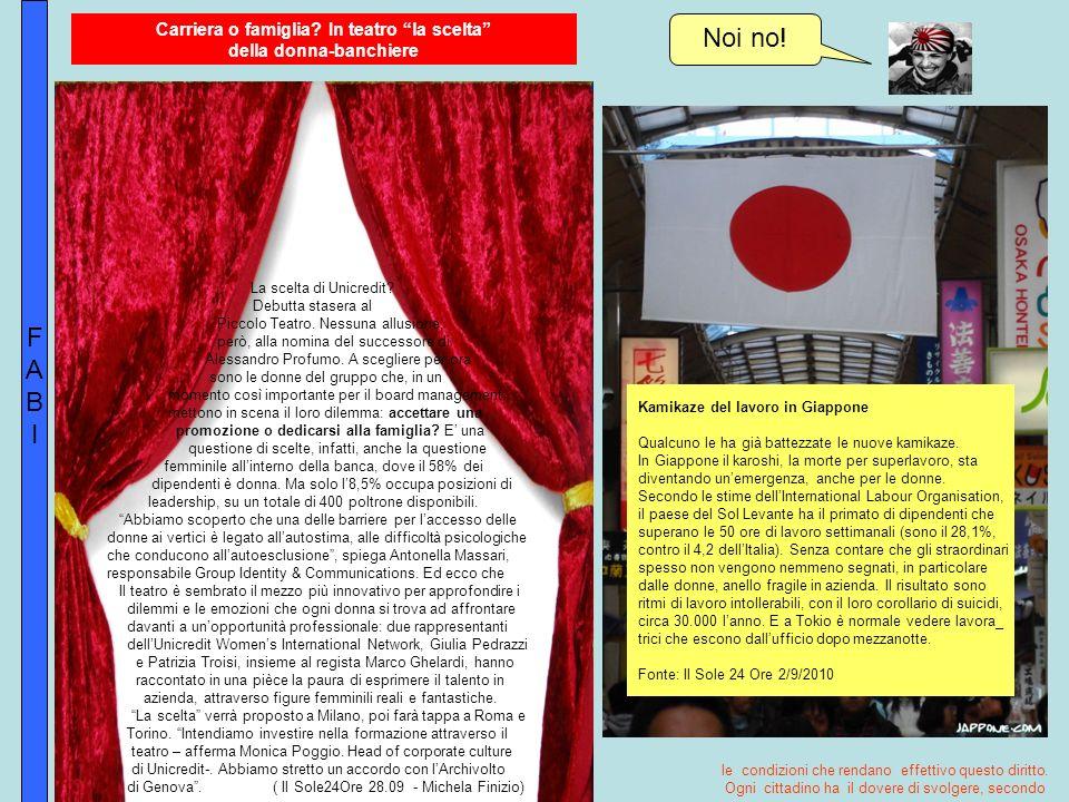 FABIFABI Kamikaze del lavoro in Giappone Qualcuno le ha già battezzate le nuove kamikaze.