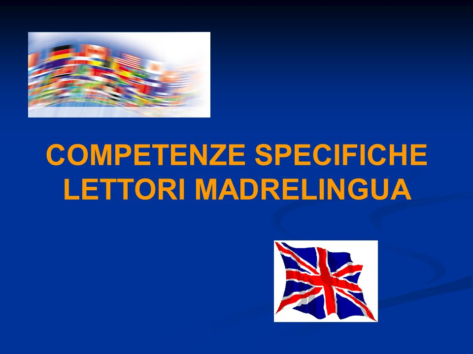 COMPETENZE SPECIFICHE LETTORI MADRELINGUA