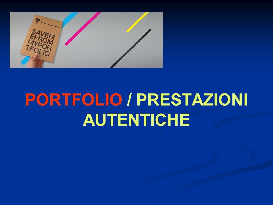 PORTFOLIO / PRESTAZIONI AUTENTICHE