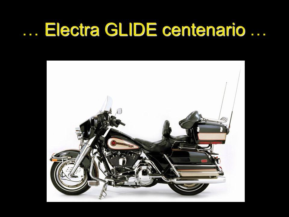Electra GLIDE centenario …
