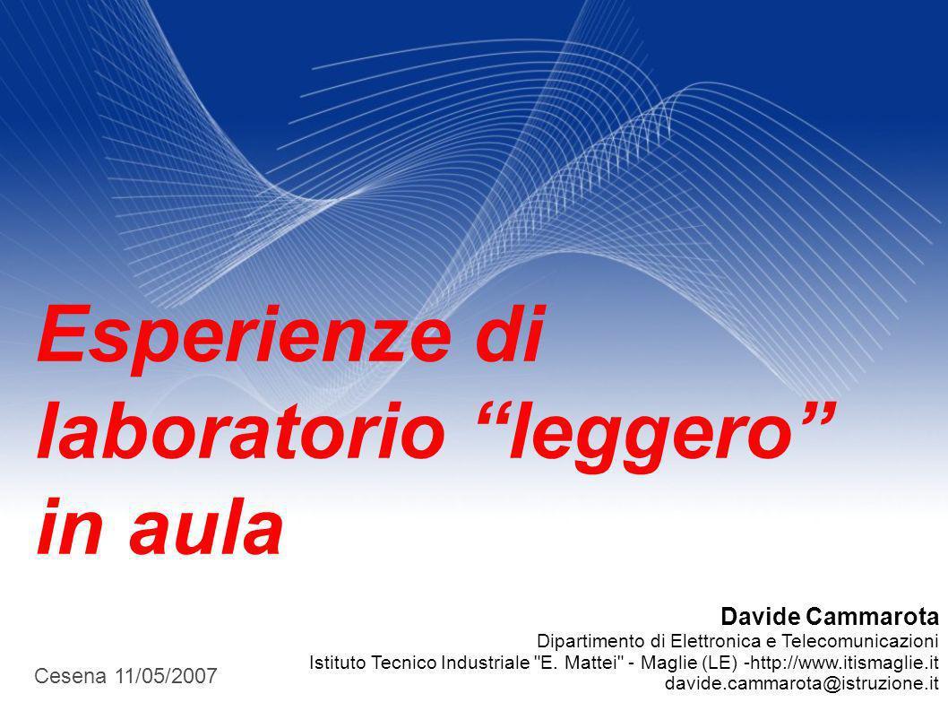 Davide Cammarota Dipartimento di Elettronica e Telecomunicazioni Istituto Tecnico Industriale E.
