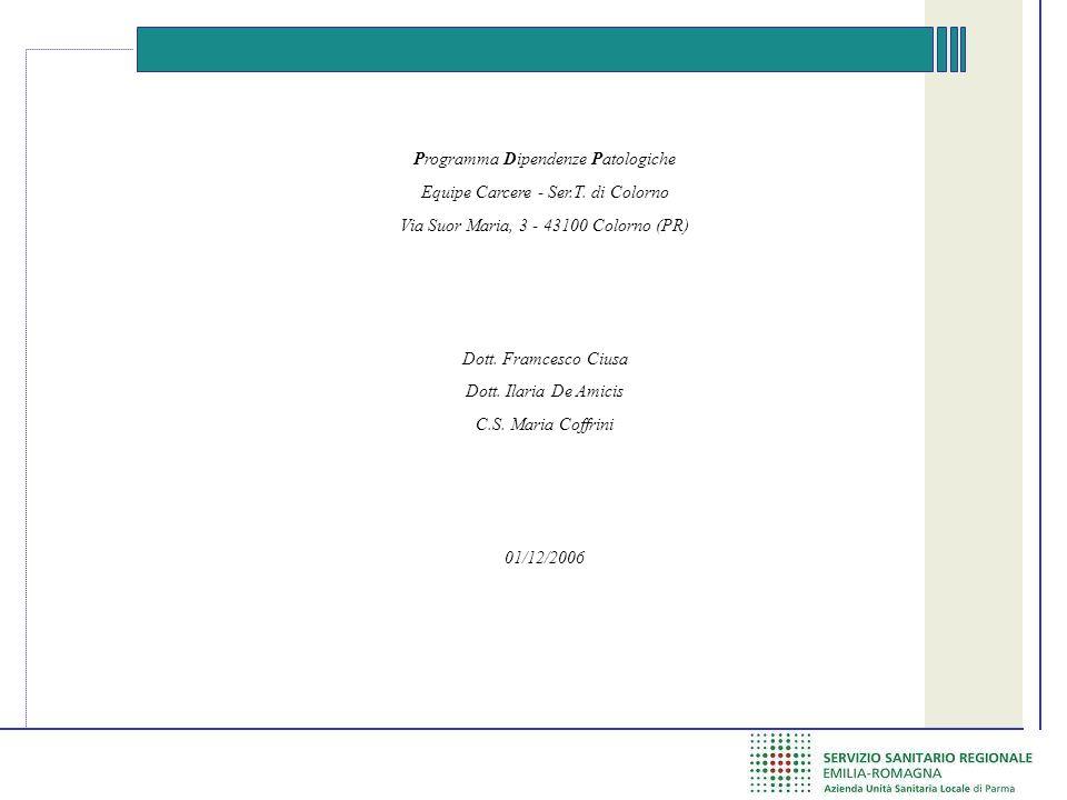 Programma Dipendenze Patologiche Equipe Carcere - Ser.T.