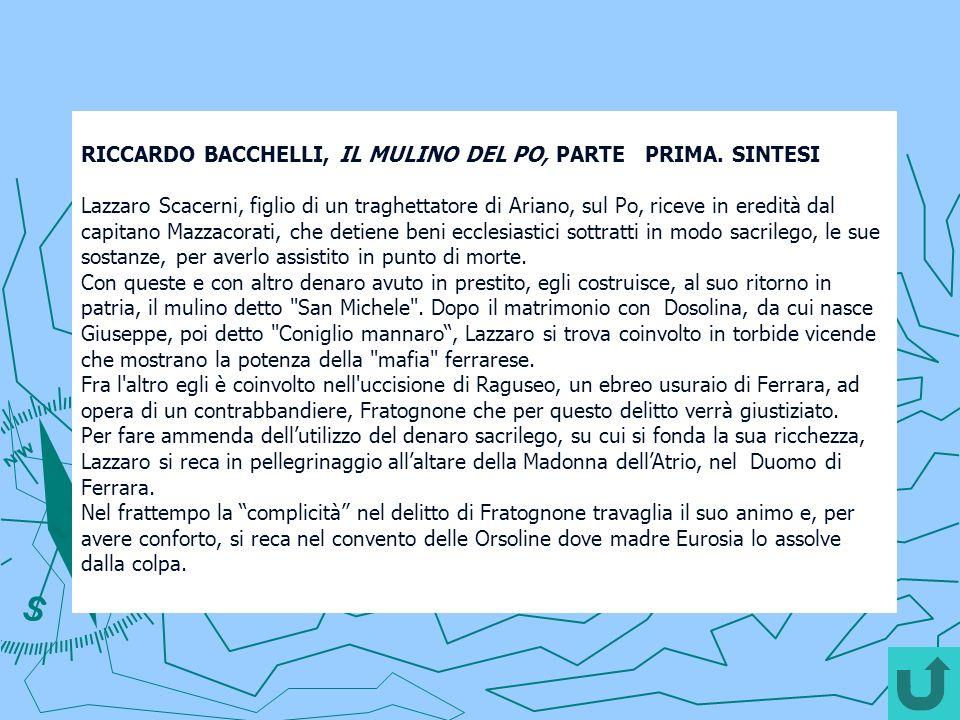 RICCARDO BACCHELLI, IL MULINO DEL PO, PARTE PRIMA.