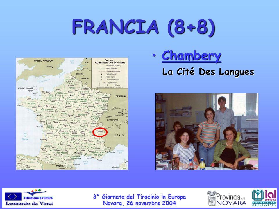 Chambery La Cité Des Langues Chambery La Cité Des Langues FRANCIA (8+8) 3° Giornata del Tirocinio in Europa Novara, 26 novembre 2004