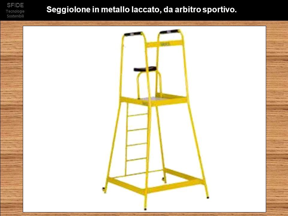 SFIDE Tecnologie Sostenibili Seggiolone in metallo laccato, da arbitro sportivo.