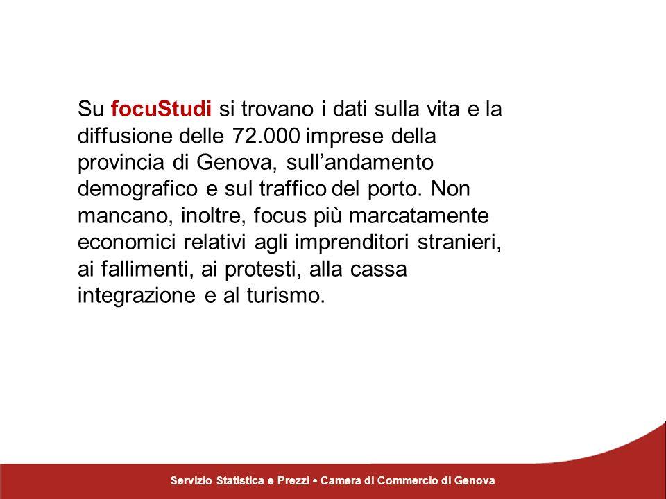 Su focuStudi si trovano i dati sulla vita e la diffusione delle 72.000 imprese della provincia di Genova, sullandamento demografico e sul traffico del porto.