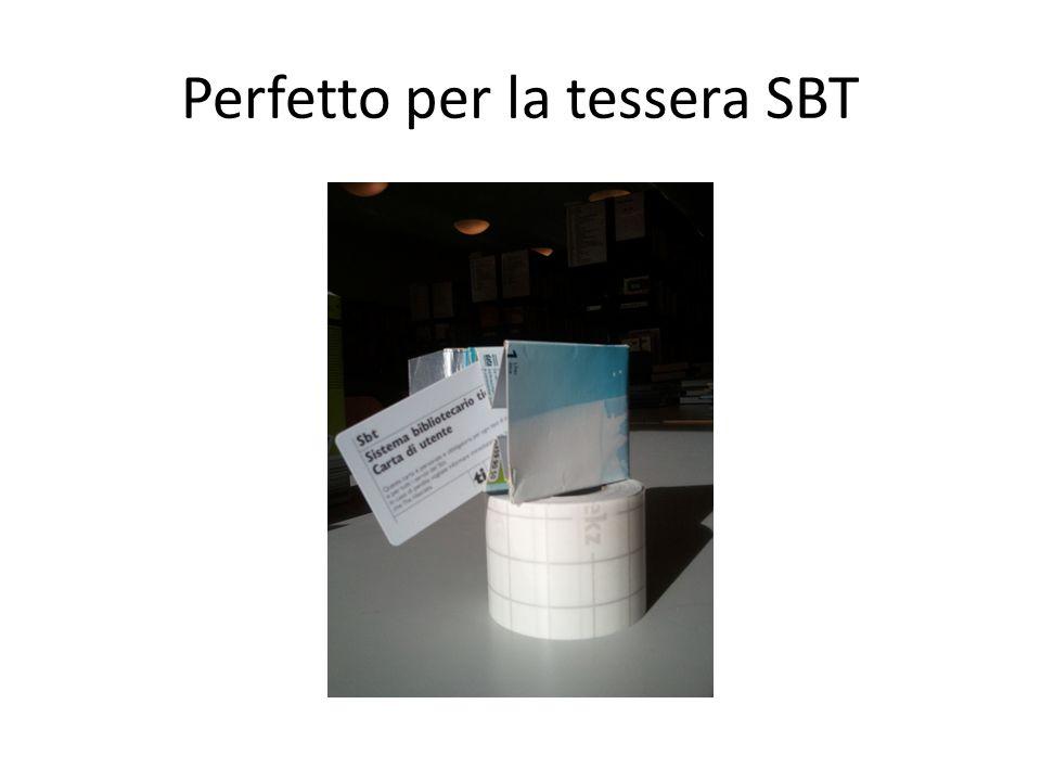 Perfetto per la tessera SBT