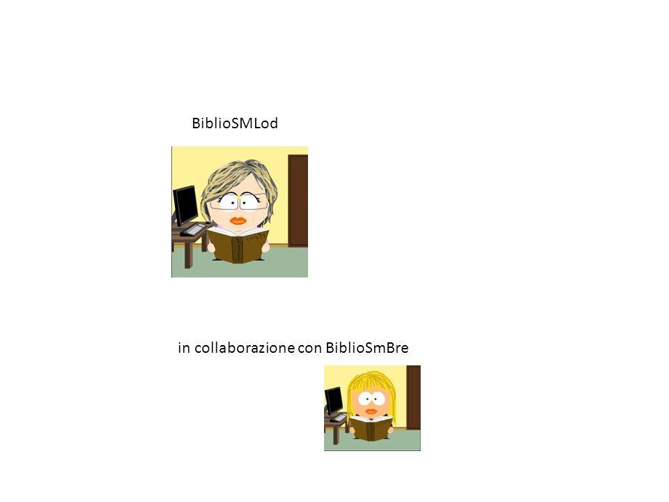 BiblioSMLod in collaborazione con BiblioSmBre