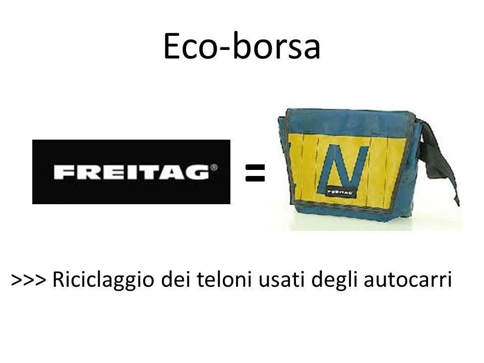 Eco-borsa = >>> Riciclaggio dei teloni usati degli autocarri