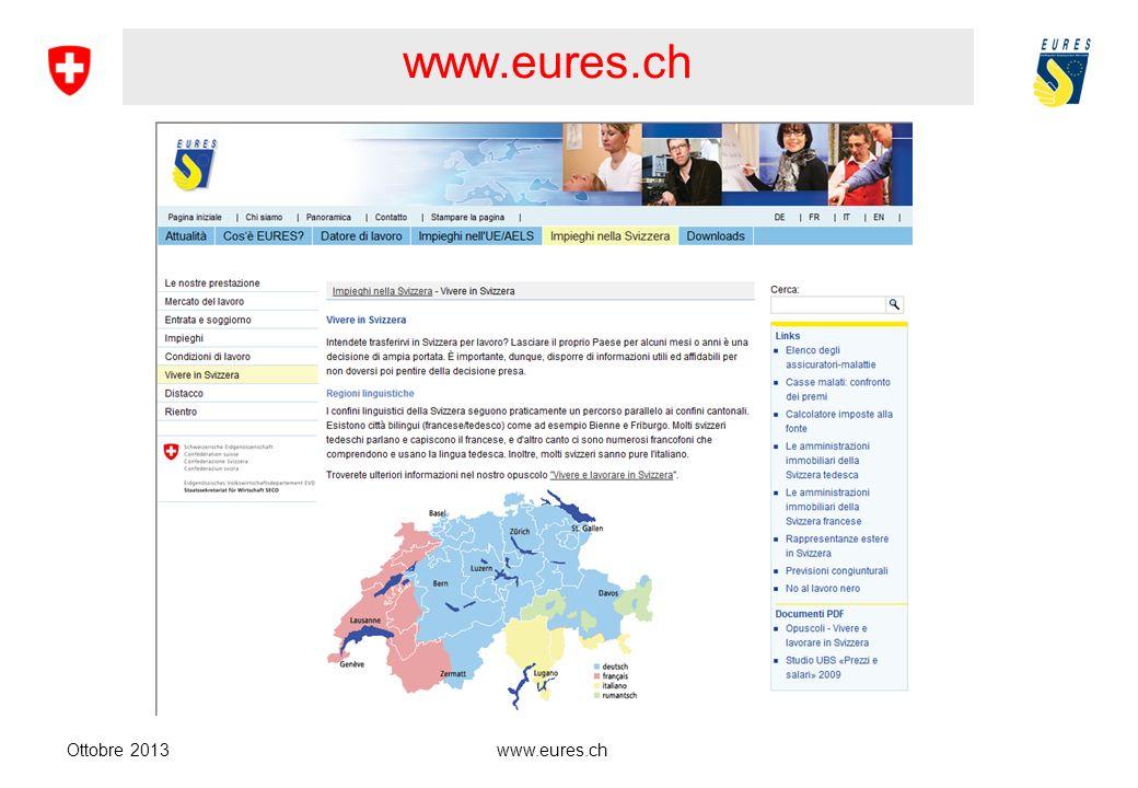 www.eures.ch Opuscoli e volantini Ottobre 2013 www.eures.ch 4 Opuscoli Vita quotidiana Lavorare Soggiorno Sicurezza sociale 2 Volantini Salute Turismo