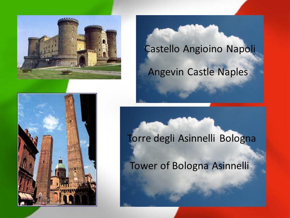 Castello Angioino Napoli Torre degli Asinnelli Bologna Angevin Castle Naples Tower of Bologna Asinnelli