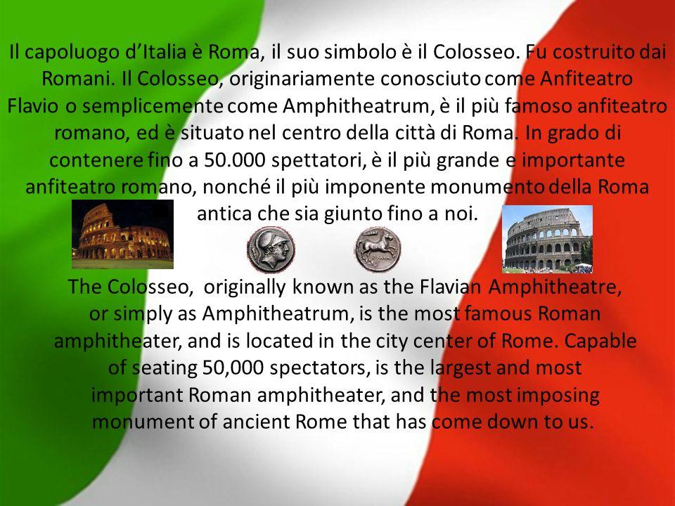 Il capoluogo dItalia è Roma, il suo simbolo è il Colosseo.