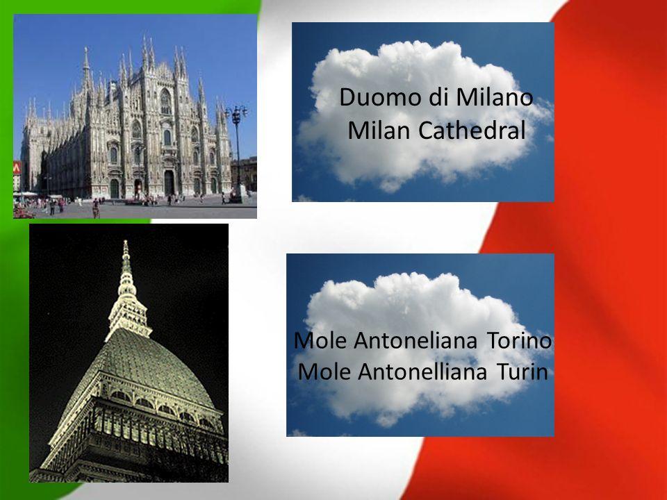 Mole Antoneliana Torino Mole Antonelliana Turin Duomo di Milano Milan Cathedral