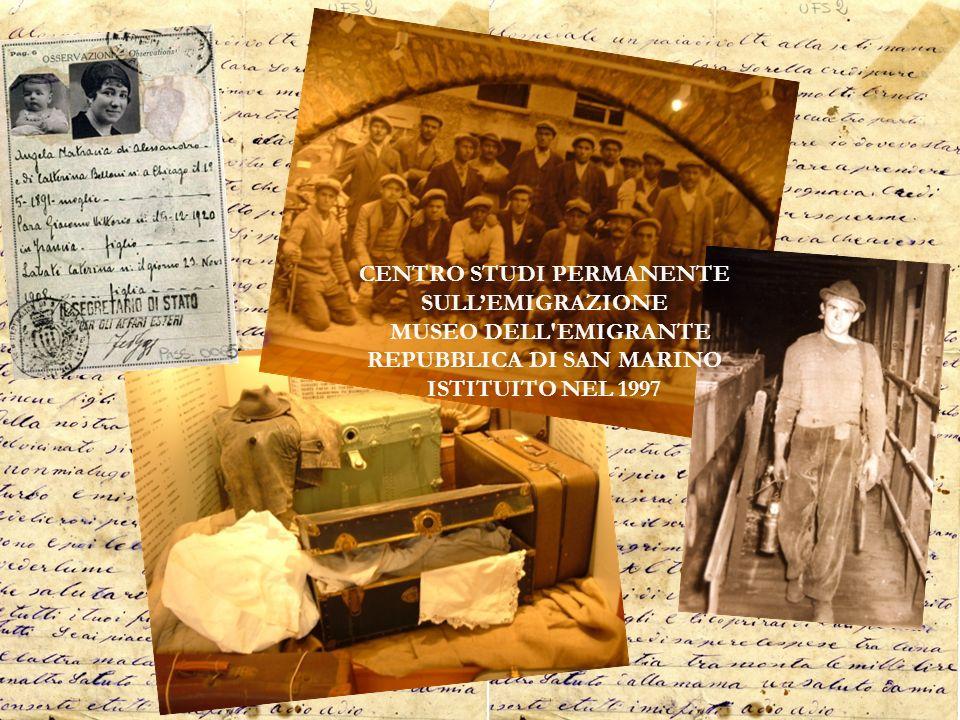 CENTRO STUDI PERMANENTE SULLEMIGRAZIONE MUSEO DELL'EMIGRANTE REPUBBLICA DI SAN MARINO ISTITUITO NEL 1997