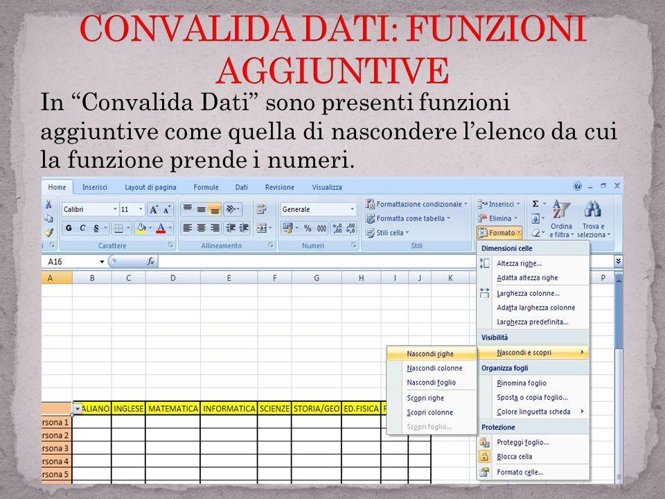 Quando si digita Convalida Dati uscirà una finestra in cui si potranno decidere le impostazioni della funzione, in messaggio di imput e quello di erro