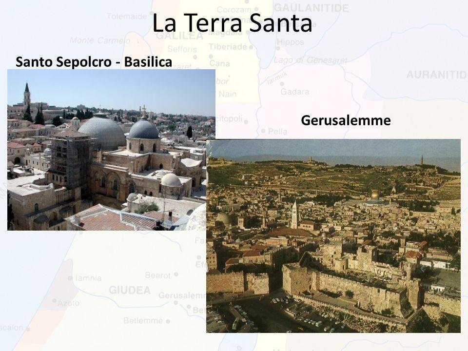 La Terra Santa Santo Sepolcro - Basilica Gerusalemme